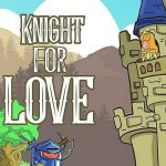 Jeu Knight for Love